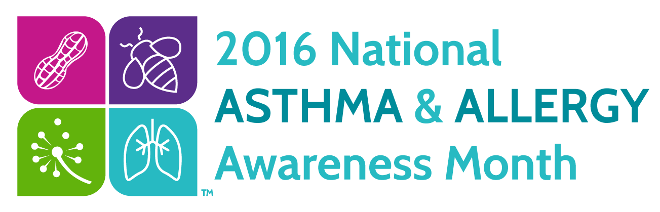2016 National Allergy and Asthma Awareness Month to educate people on the dangers of allergies and asthma